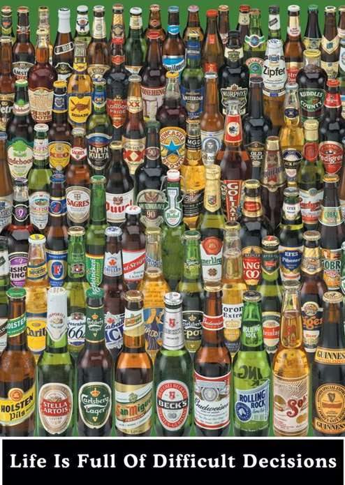 Life Is Full Of Difficult Decisions (Beer Bottles) - P74